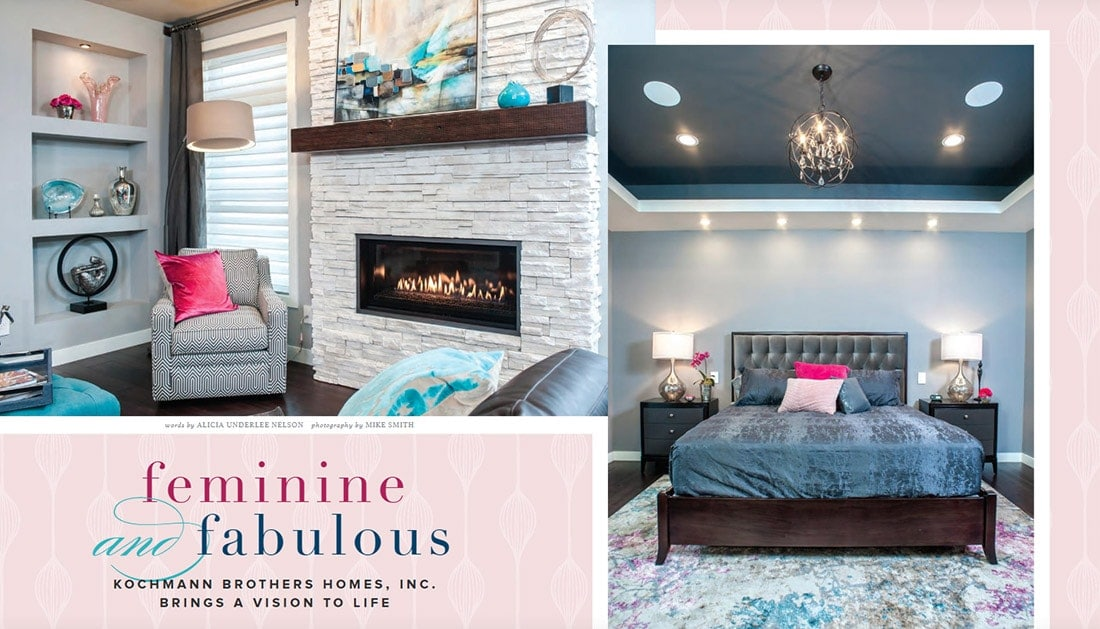 Area Woman Magazine - featured article on Feminie and Fabulous - Kochmann Brothers Homes Brings a Vision to Life